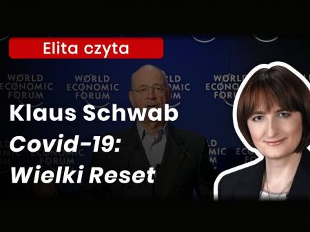 Magdalena Ziętek-Wielomska nagranie na YouTube Klaus Schwab i Wielki Reset