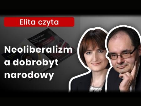 Magdalena Ziętek-Wielomska o najnowszym numerze Nowoczesnej Myśli Narodowej pt. Dobrobyt narodowy